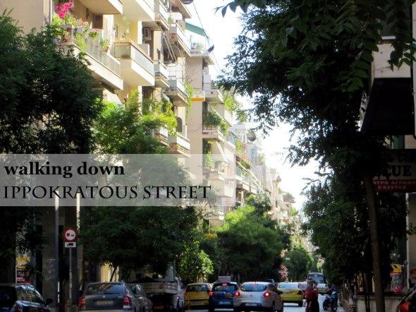 walking down Ippokratous street