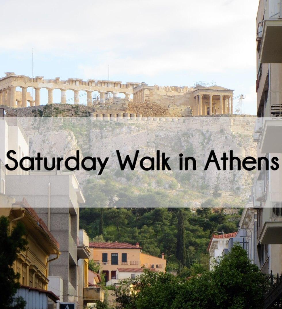 Saturday Walk in Athens